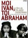 http://static.topj.net/assets/12928/moi_Ivan_toi_Abraham.jpg
